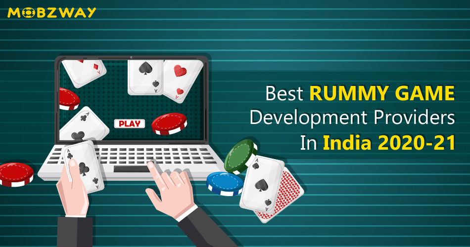 Best Rummy Game Development Providers In India 2020-21
